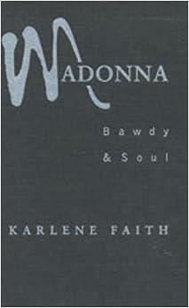 Como Descargar Torrent Madonna: Bawdy And Soul Epub Libre