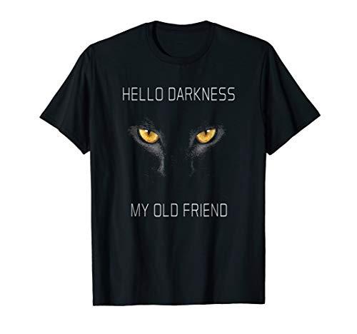 Hello Darkness My Old Friend Halloween Cat T Shirt Gift -