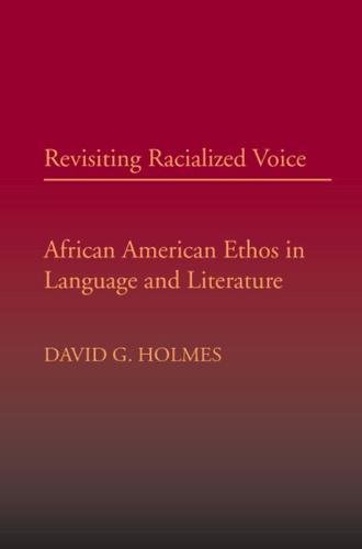 Download Revisiting Racialized Voice: African American Ethos in Language and Literature pdf