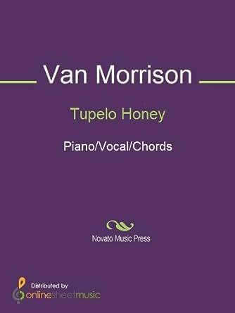 Tupelo Honey - Kindle edition by Van Morrison. Arts & Photography ...