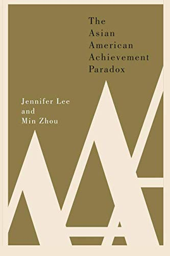 The Asian American Achievement Paradox (Asian Honor)