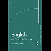 English: An Essential Grammar (Routledge Essential Grammars)
