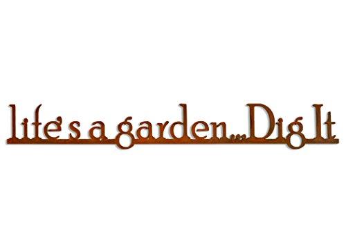 Elizabeth Keith Designs Lifes a Garden Dig It Metal Garden Sign, Rusted Color 30 inches Long