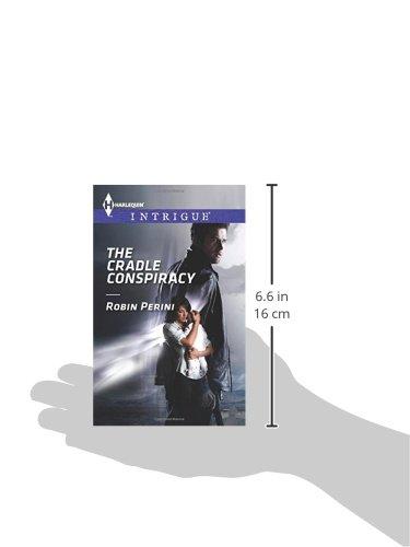The Cradle Conspiracy (Harlequin Intrigue): Robin Perini: 9780373697328: Amazon.com: Books
