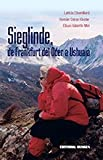 img - for Sieglinde, de Frankfurt del Oder a Ushuaia book / textbook / text book