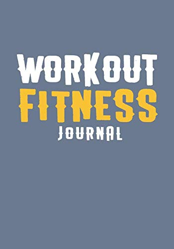 Workout Fitness Journal: Food & Exercise Journal (Writing A 30 60 90 Day Plan)