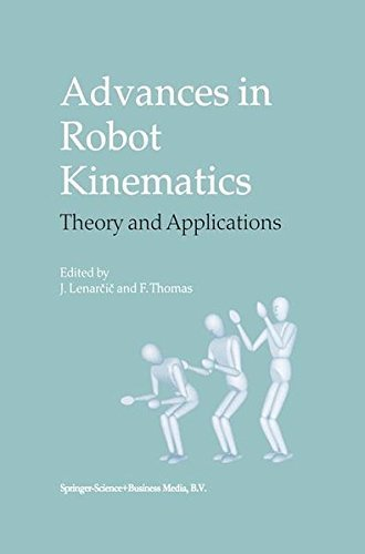 Download Advances in Robot Kinematics: Theory and Applications Pdf