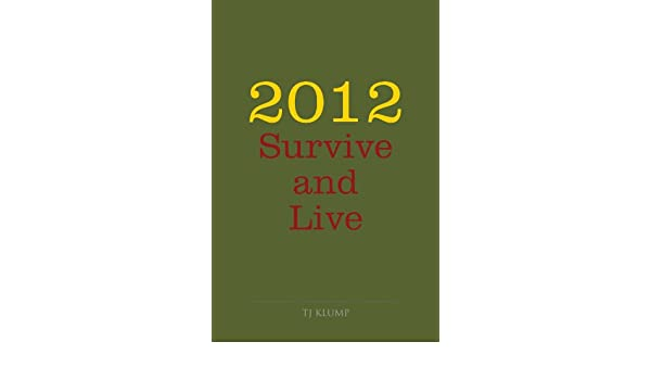 2012 Survive and Live