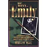 Miss Emily, Mildred D. Myers, 1881539202