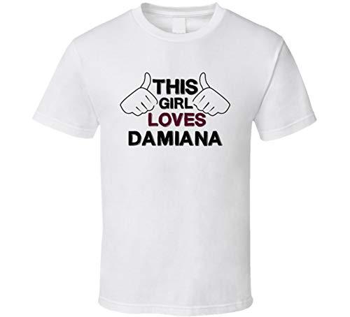 Tee Damiana (This Girl Loves Damiana Foodie Favorite Food T Shirt S White)