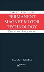 Permanent Magnet Motor Technology: Design and Applications, Third Edition