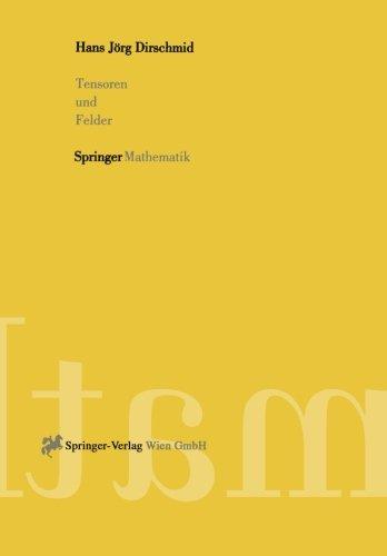 Tensoren und Felder (German Edition)
