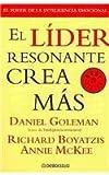 img - for El lider resonante crea mas/ The New Leaders: Primal Leadership (Spanish Edition) book / textbook / text book