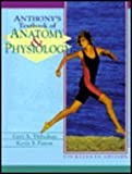 Anthony's Text of Anatomy and Physiology, Gary A. Thibodeau and Kevin T. Patton, 0801676711