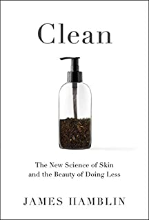 Book Cover: Clean: The New Science of Skin and the Beauty of Doing Less