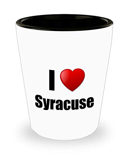 (Syracuse Shot Glass I Love City Lover Pride Funny Gift Idea For Liquor Lover Alcohol 1.5oz Shotglass )