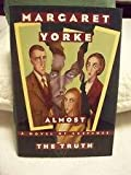 Almost the Truth, Margaret Yorke, 0892965827