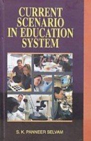 Current Scenario in Education System