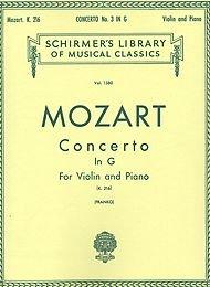 G. Schirmer Violin Concerto No3 In G Major K216 with Piano Reduction By - G Schirmer Strings Violin