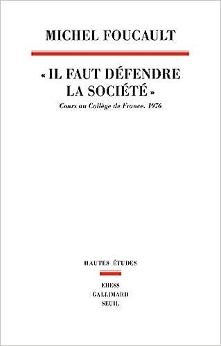 """Il faut défendre la société"""". Cours au Collège de France.1976 ..."""