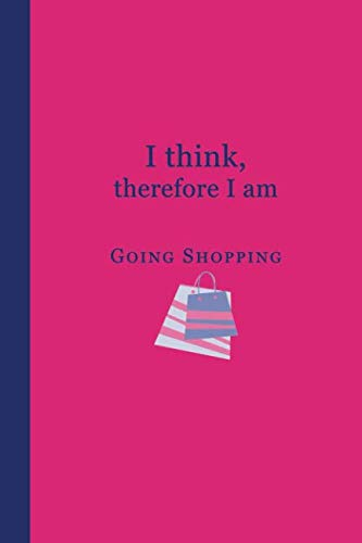 Journal: I think, therefore I am going shopping (Pink and Blue) 6x9 - DOT JOURNAL - Journal with dot grid paper - dotted pages with light grey dots ()