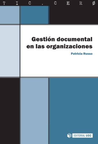 Gestión documental en las organizaciones (Spanish Edition)