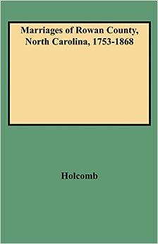 Book Marriages of Rowan County, North Carolina, 1753-1868