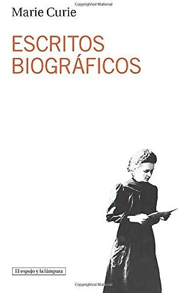 Escritos Biograficos (El espejo y la lámpara): Amazon.es ...