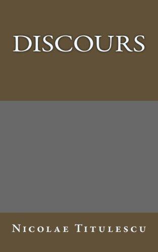 Discours (Auteurs roumains ecrivant en francais) (Volume 2) (French Edition)