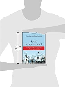 Social Entrepreneurship: An Evidence-Based Approach to Creating Social Value (Bryson Series in Public and Nonprofit Management) from Jossey-Bass