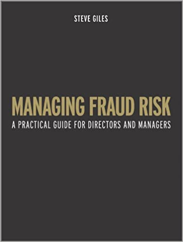 managing fraud risk a practical guide for directors and managers