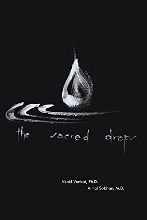The Sacred Drops - Kindle edition by Ajmal Sobhan MD