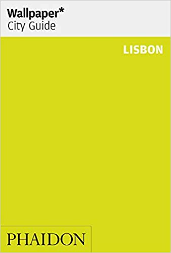 Wallpaper* City Guide Lisbon Paperback – 15 Jun 2018