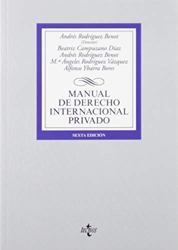 Manual de Derecho Internacional privado (Derecho - Biblioteca Universitaria De Editorial Tecnos) por Andrés Rodríguez Benot,Beatriz Campuzano Díaz,Mª Ángeles Rodríguez Vázquez,Alfonso Ybarra Bores