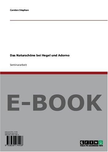 Das Naturschöne bei Hegel und Adorno
