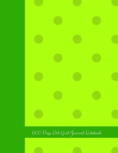 (Jumbo Journal: 600 Page Dot Grid Journal)