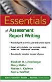 Essentials of Assessment Report Writing 1st (first) edition Text Only