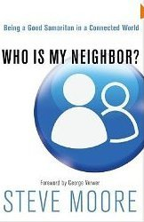 Who Is My Neighbor? (Being a Good Samaritan in a Connected World)
