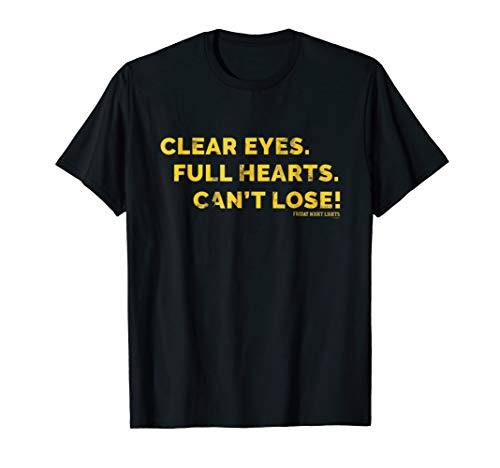 - Friday Night Lights Clear Eyes Coach Taylor T-Shirt