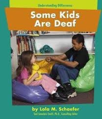 Some Kids Are Deaf (Understanding Differences) pdf epub
