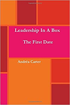 Leadership in a Box - The First Date