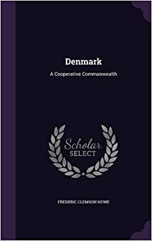 Book Denmark: A Cooperative Commonwealth