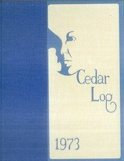 (Custom Reprint) Yearbook: 1973 Cedar Cliff High School - Cedar Log Yearbook (Camp Hill, PA)