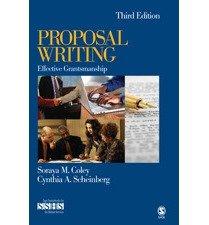 [(Proposal Writing: Effective Grantsmanship)] [Author: Soraya M. Coley] published on (September, 2007)