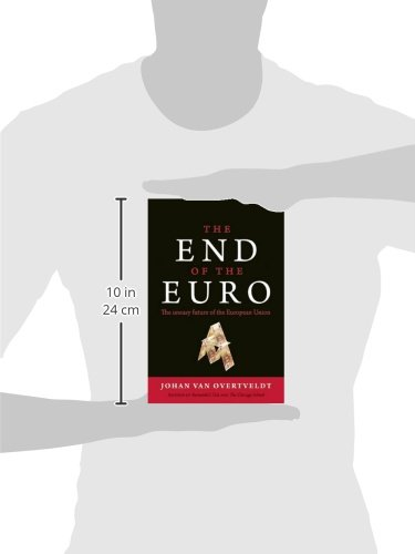 The End of the Euro: The Uneasy Future of the European Union