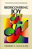 Rediscovering Joy, Herbert E. Douglass, 082800854X