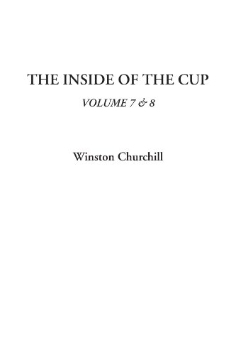 The Inside of the Cup, Volume 7 & 8