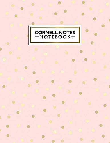 Cornell Notes Notebook: Pretty Cornell Note Paper Notebook. Cute Large College Ruled Medium Lined Journal Note Taking System for School and University - Baby Pink & Golden Polka Dots Print ()