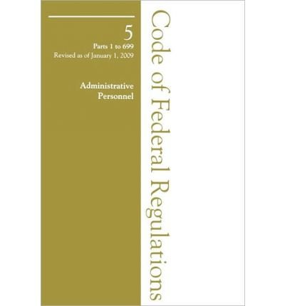 2009 05 CFR 1-699 (Office of Personnel Management) (Code of Federal Regulations) (Paperback) - Common PDF