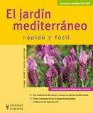 El jardín mediterráneo (Jardín en casa)